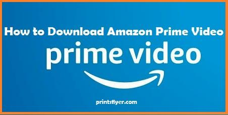 How to Download Amazon Prime Video