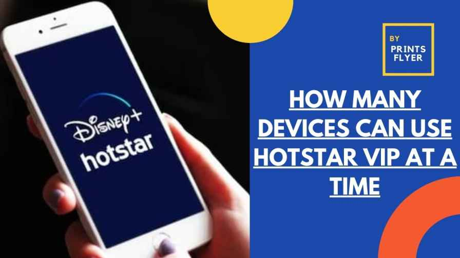 how many devices can use hotstar vip at a time
