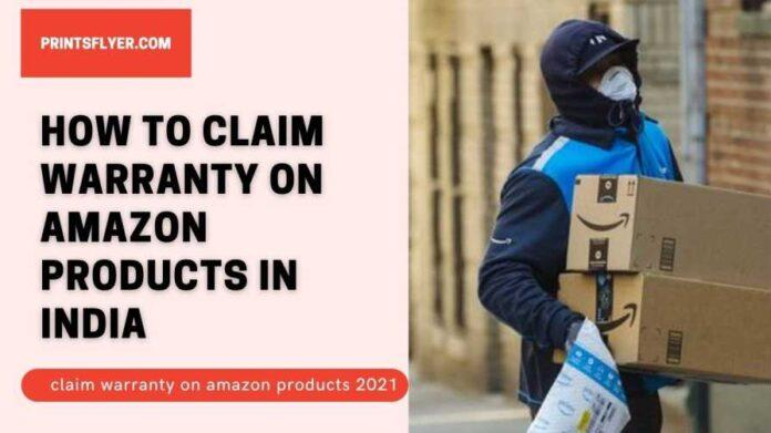 How to Claim Warranty on Amazon Products in India