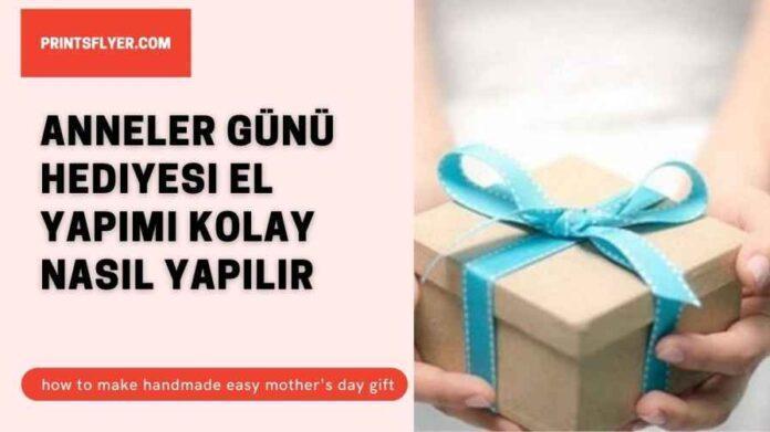anneler günü hediyesi el yapımı kolay nasıl yapılır