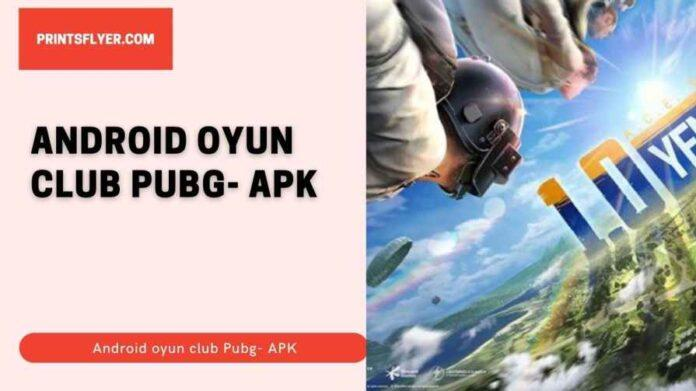 Android oyun club Pubg