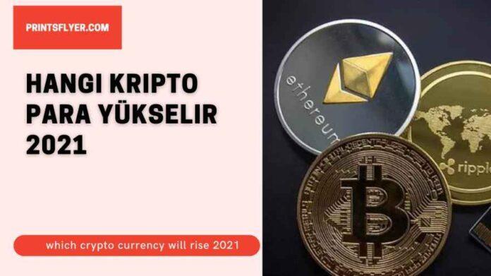 Hangi kripto para yükselir 2021