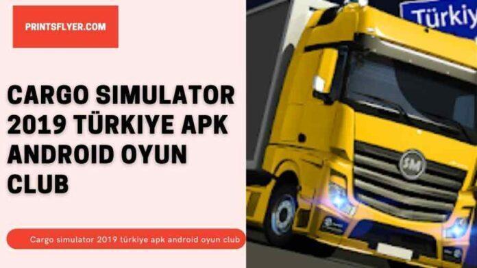 Cargo simulator 2019 türkiye apk android oyun club